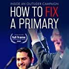 How to Fix a Primary (2020)