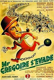 Monsieur Grégoire s'évade Poster