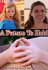 A Future to Hold Poster