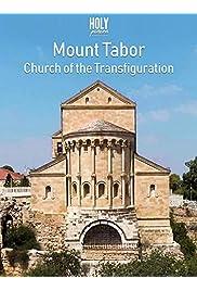 Mount Tabor & Church of the Transfiguration