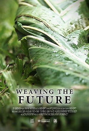 Weaving the Future