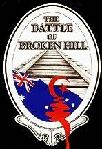 The Battle of Broken Hill