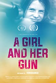 A Girl and Her Gun Poster