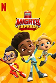 Primary photo for Mighty Express