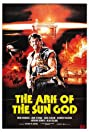 The Ark of the Sun God (1984) Poster