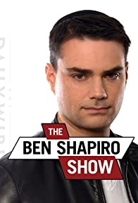 Primary photo for The Ben Shapiro Show