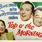 Bing Crosby, Ann Blyth, and Barry Fitzgerald in Top o' the Morning (1949)