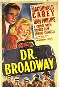 Primary photo for Dr. Broadway
