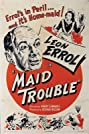 Maid Trouble (1946) Poster