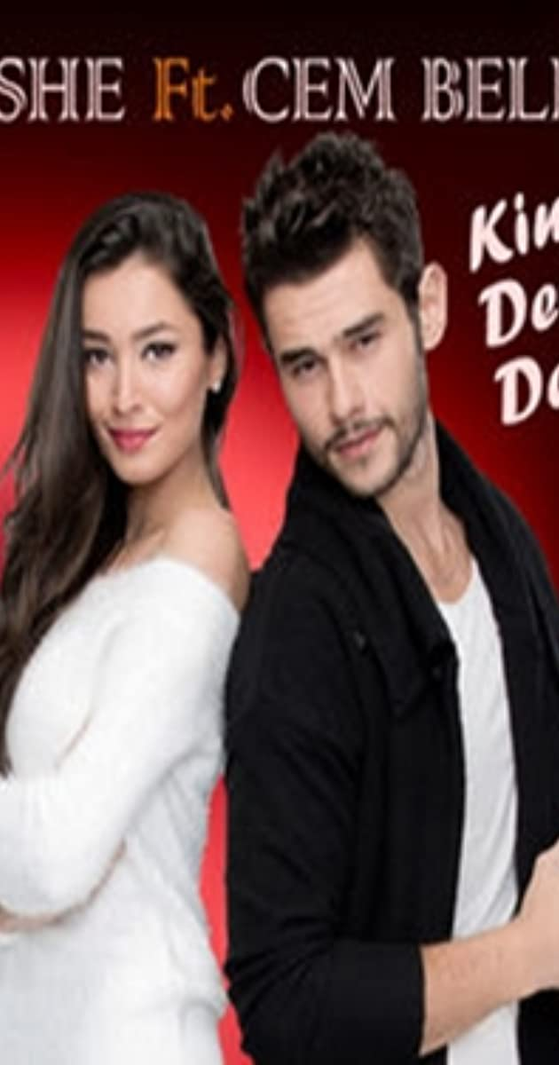 Ayshe Feat Cem Belevi Kim Ne Derse Desin Video 2014 Imdb
