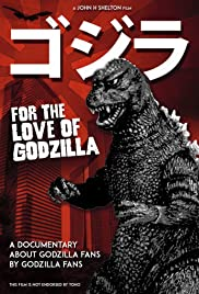 For the Love of Godzilla Poster