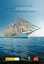Elcano, El barco blanco