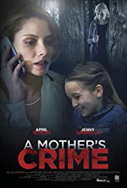 A Mother's Crime (2017) 1080p