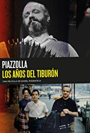 Piazzolla, the Years of the Shark Poster