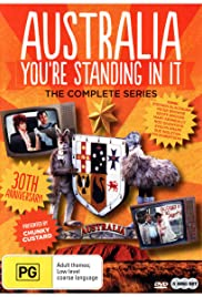 Australia You're Standing in It Poster