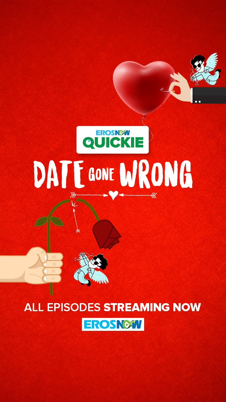 Date Gone Wrong (2021) Season 1 Eros Now Original