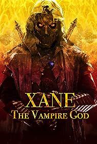 Parker Boles in Xane: The Vampire God (2020)