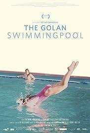 The Golan Swimmingpool Poster