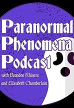 Paranormal Phenomena Podcast
