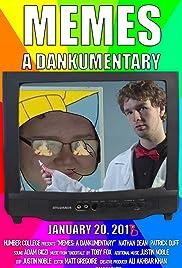 Memes: A Dankumentary