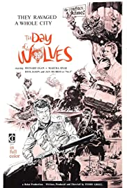 The Day of the Wolves(1971) Poster - Movie Forum, Cast, Reviews