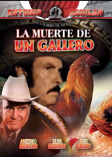 Antonio Aguilar in La muerte de un gallero (1977)