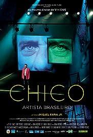 Chico: Artista Brasileiro Poster