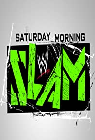 Primary photo for WWE Saturday Morning Slam