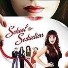 School for Seduction (2004)