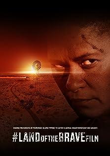 #LANDoftheBRAVEfilm (2019)