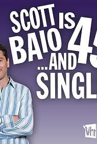 Scott Baio Is 45... And Single (2007)