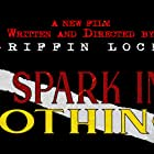 A Spark in Nothing (2021)