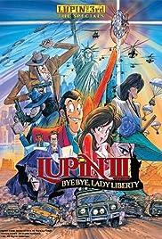 Lupin the Third: Bye Bye, Lady Liberty Poster