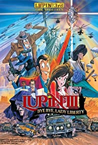 Primary photo for Lupin the Third: Bye Bye, Lady Liberty