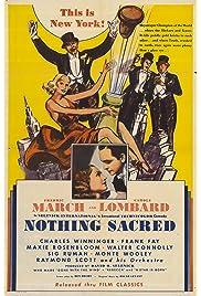 Nothing Sacred (1937) film en francais gratuit