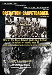 Operation Carpetbagger: The Story of Henry D. Macmillan Jr. and The William's Crew