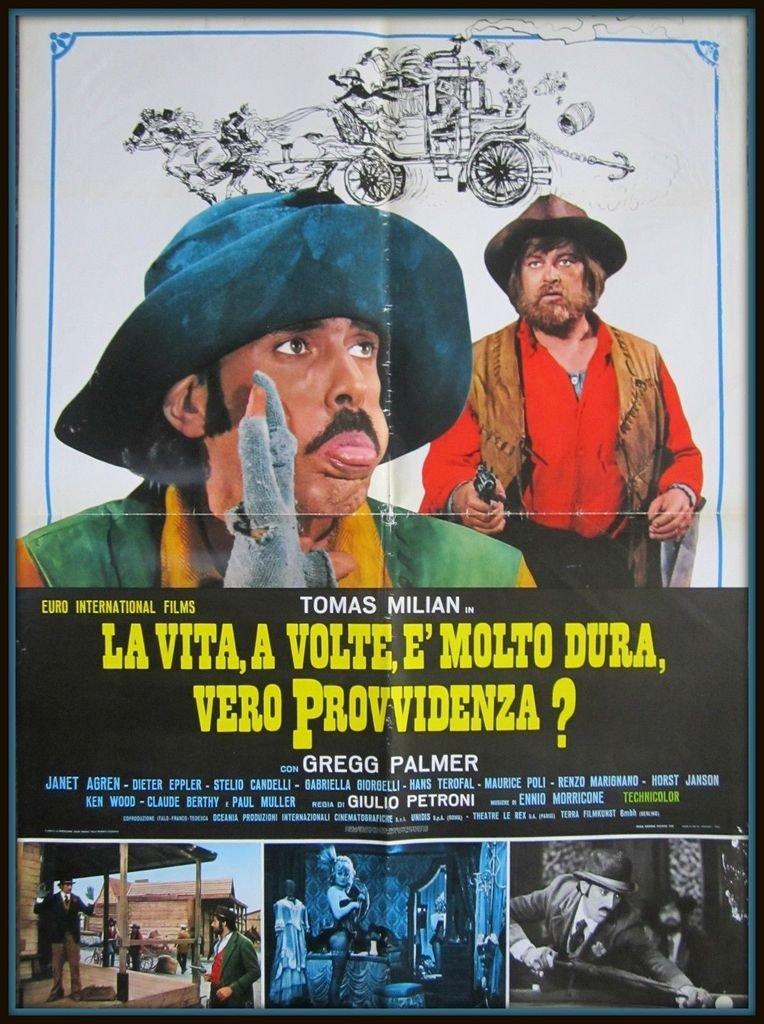 La vita, a volte, è molto dura, vero Provvidenza? (1972)