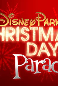 Primary photo for Disney Parks Christmas Day Parade