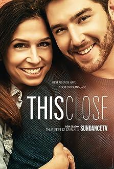 This Close (2018– )