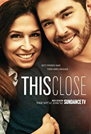 This Close (TV Series 2018– ) - IMDb