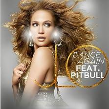 Jennifer Lopez Feat. Pitbull: Dance Again (Video 2012)