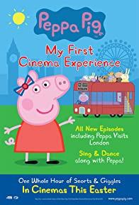 Primary photo for Peppa Pig: My First Cinema Experience