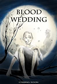 Primary photo for Blood Wedding
