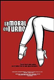 La moral en turno Poster