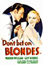 Don't Bet on Blondes (1935) Poster