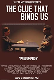 The Glue That Binds Us Poster