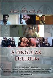 A Singular Delirium Poster