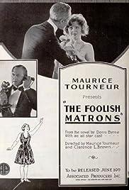 The Foolish Matrons Poster