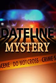 Dateline Mystery Poster - TV Show Forum, Cast, Reviews