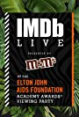 S4.E2 - IMDb LIVE presented by M&M's at the Elton John AIDS Foundation Academy Awards Viewing Party